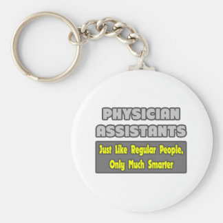 Physician Assistants...Smarter Key Chains