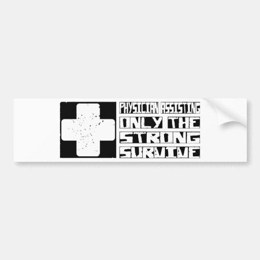 Physician Assisting Survive Car Bumper Sticker