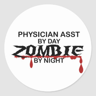 Physician Asst Zombie Classic Round Sticker