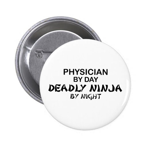 Physician Deadly Ninja by Night Buttons