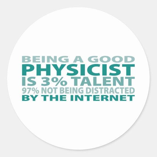 Physicist 3% Talent Classic Round Sticker