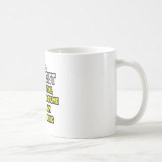 Physicist...Assume I Am Never Wrong Mugs