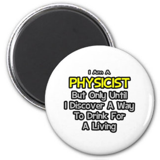 Physicist Joke .. Drink for a Living Magnets