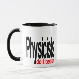 Physicists Do It Better Mug
