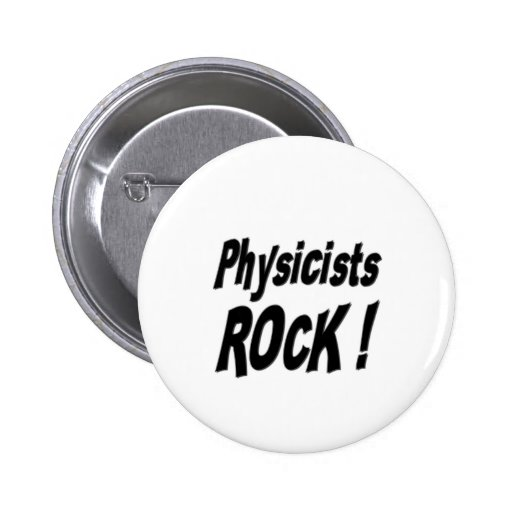 Physicists Rock! Button