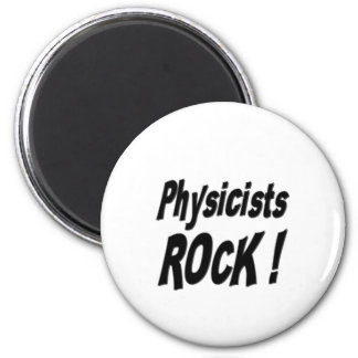 Physicists Rock! Magnet