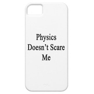 Physics Doesn't Scare Me iPhone 5 Covers