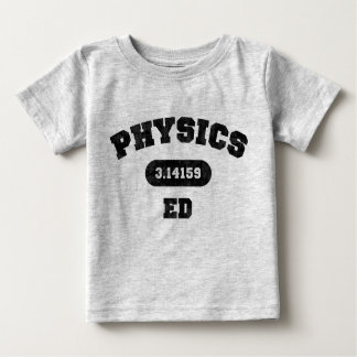 Physics Ed Infant T-shirt
