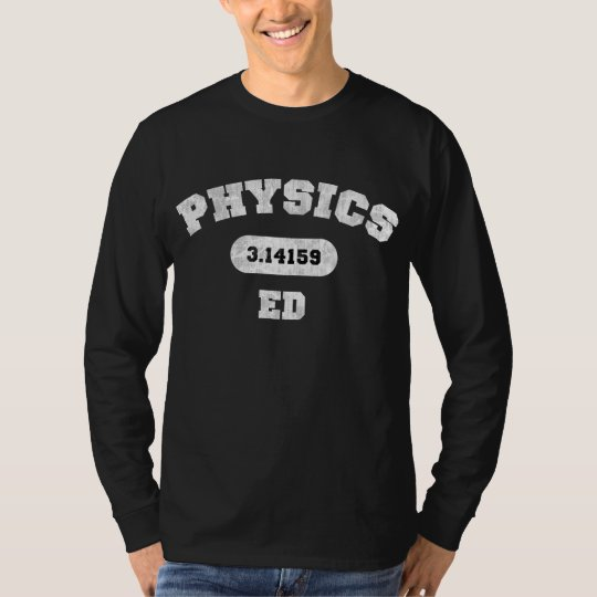 Physics Ed T-Shirt