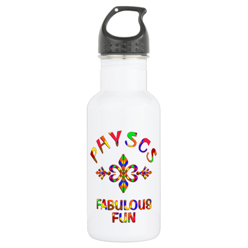 Physics Fabulous Fun 18oz Water Bottle