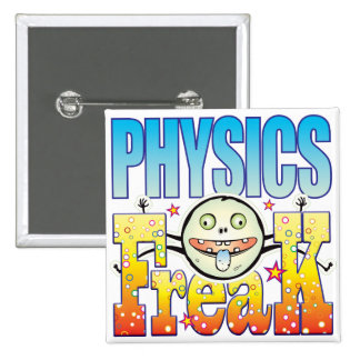 Physics Freaky Freak 2 Inch Square Button