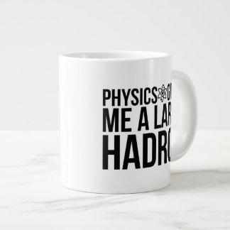 Physics Gives Me A Large Hadron Large Coffee Mug