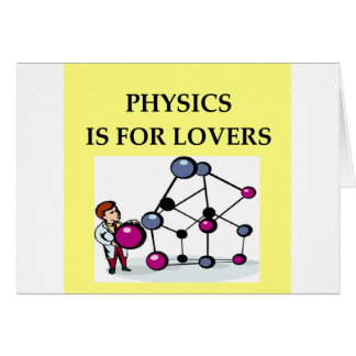 PHYSICS is for lovers Card