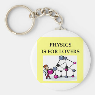 PHYSICS is for lovers Key Chain
