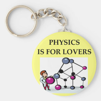 PHYSICS is for lovers Key Chains