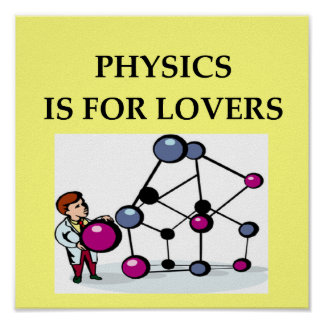 PHYSICS is for lovers Poster