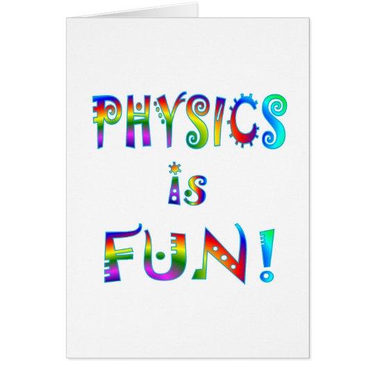 Physics is Fun Card