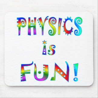 Physics is Fun Mouse Pad