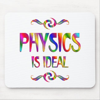 Physics is Ideal Mouse Pad