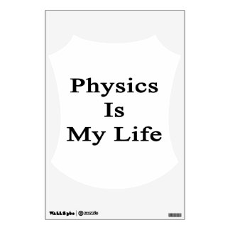 Physics Is My Life Wall Skins