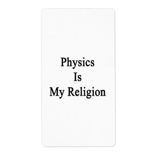 Physics Is My Religion Custom Shipping Labels