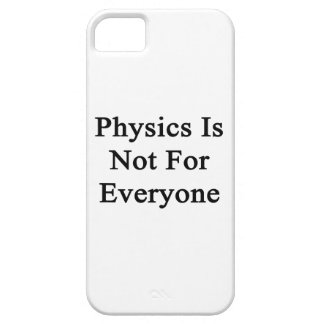Physics Is Not For Everyone iPhone 5 Cases