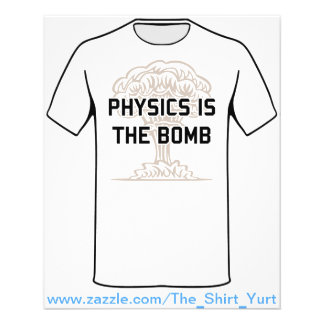 Physics is the Nuclear Bomb Flyer