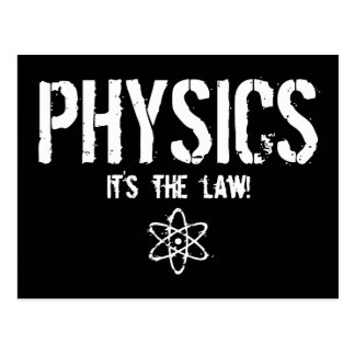Physics - It's the Law! Postcard