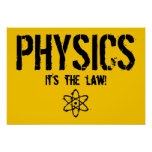 Physics - It's the Law! Print