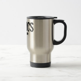Physics - It's the Law! Travel Mug