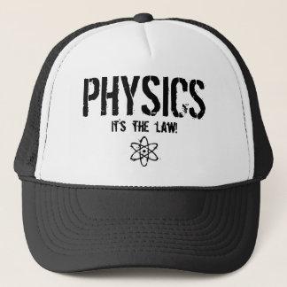 Physics - It's the Law! Trucker Hat