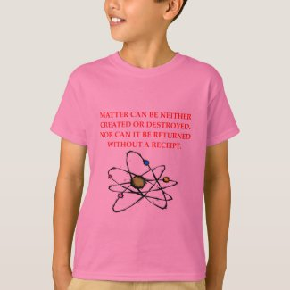 physics joke T-Shirt