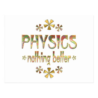 PHYSICS Nothing Better Postcard