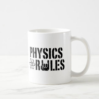 Physics Rules Coffee Mug
