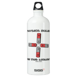 Physics Rules For The Moment (Magnetic Quadrupole) Water Bottle
