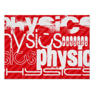 Physics; Scarlet Red Stripes Poster