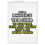 Physics Teacher...Assume I Am Never Wrong Cards