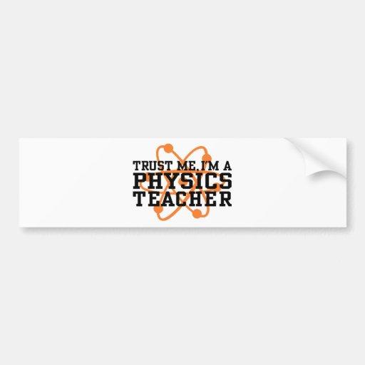 Physics Teacher Car Bumper Sticker