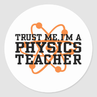 Physics Teacher Classic Round Sticker