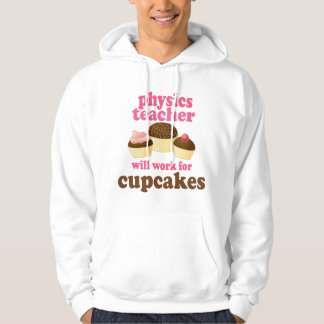 Physics Teacher (Funny) Gift Hoodie