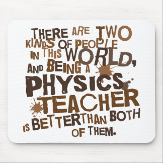 Physics Teacher Gift Mouse Pads