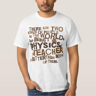 Physics Teacher Gift T-Shirt