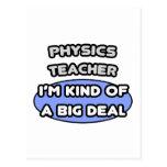 Physics Teacher ... Kind of a Big Deal Postcard