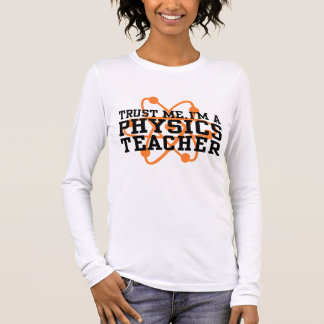 Physics Teacher Long Sleeve T-Shirt