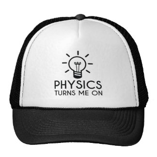 Physics Turns Me On Trucker Hat