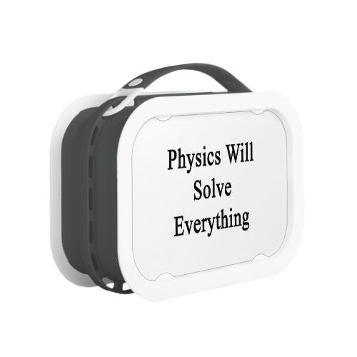 Physics Will Solve Everything Yubo Lunch Box