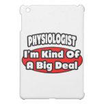 Physiologist ... Big Deal iPad Mini Cover