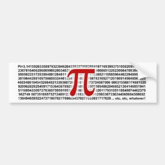 ¡Pi = 3,141592653589 etc etc… lo que! Pegatina De Parachoque