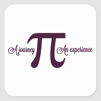 Pi: A Journey. An Experience Square Sticker