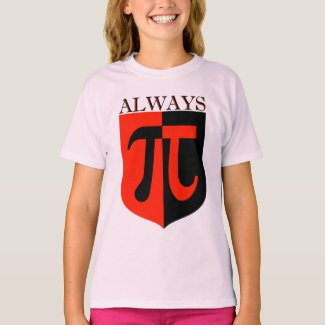 Pi Always T-Shirt